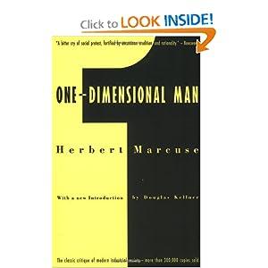 One-Dimensional Man: Studies in the Ideology of Advanced Industrial Society Douglas Kellner, Herbert Marcuse