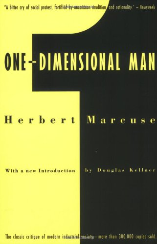 One-Dimensional Man: Studies in the Ideology of Advanced Industrial Society, 2nd Edition