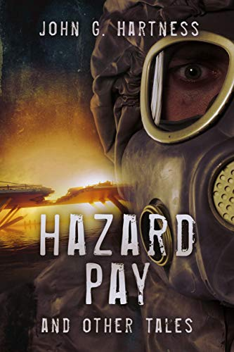 Hazard Pay and Other Tales: An Urban Fantasy Short Story Collection