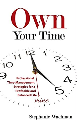 Time Management - Your Handy Guide To Success (Life Skills Series Book 4)