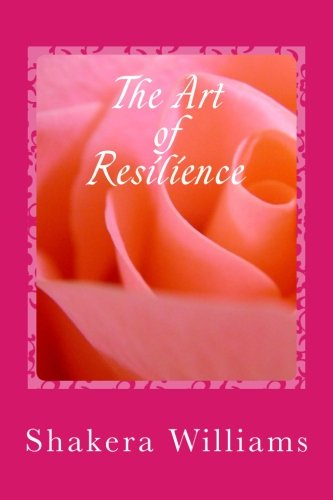 Read Online The Art of Resilience: Dreaming and Overcoming the Challenges of Life pdf epub