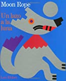 Un Lazo a la Luna, Lois Ehlert, 0152553436