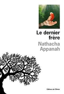 Le dernier frère, Appanah, Nathacha
