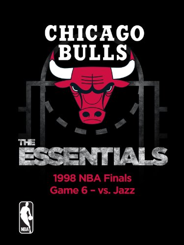 NBA The Essentials: Chicago Bulls 1998 NBA Finals Game 6 vs. Jazz