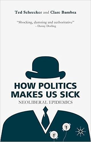 Book How Politics Makes Us Sick: Neoliberal Epidemics