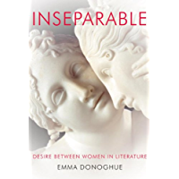 Inseparable: Desire Between Women in Literature book cover