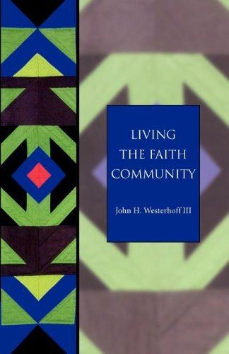 Living the Faith Community: The Church That Makes a Difference (Seabury Classics) pdf epub