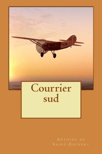 Courrier sud  [de Saint-Exupery, Antoine] (De Bolsillo)