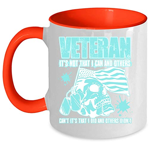 It's That I Did And Others Didn't Coffee Mug, I'm A Veteran Accent Mug (Accent Mug - Red)