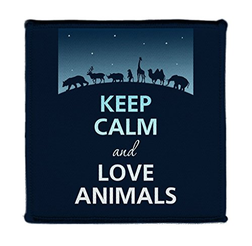 Keep Calm AND LOVE ANIMALS BLUE - Iron on 4x4 inch Embroidered Edge Patch ()