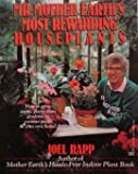 Mr. Mother Earth's Most Rewarding Houseplants, Joel Rapp, 0449903559