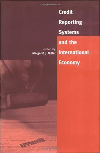Credit Reporting Systems and the International Economy (MIT Press)