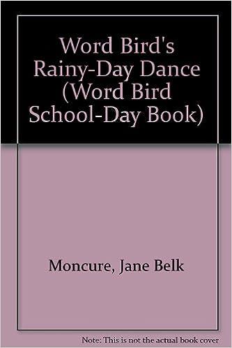 Word Bird's Rainy-Day Dance (Word Bird School-Day Book)
