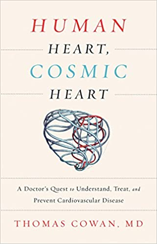 Human heart cosmic heart a doctors quest to understand treat human heart cosmic heart a doctors quest to understand treat and prevent cardiovascular disease livros na amazon brasil 9781603586191 ccuart Image collections