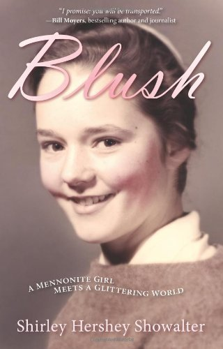 Blush: A Mennonite Girl Meets a Glittering World by Shirley Showalter - Blush Maple