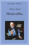 Musicofilia (Gli Adelphi)