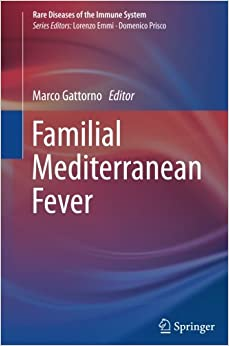 Familial Mediterranean Fever (Rare Diseases of the Immune System)