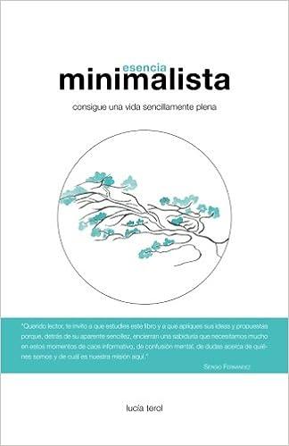 Esencia Minimalista: Consigue una vida sencillamente plena: Amazon ...
