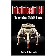 Interludes in Hell (Sovereign Spirit Saga)