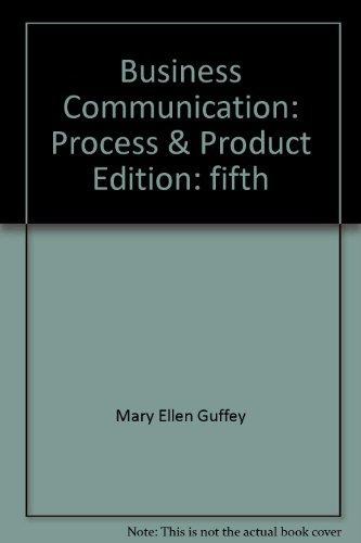 Business Communication : Process & Product