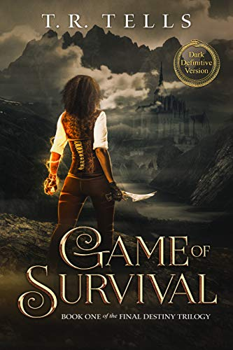 Game of Survival (Final Destiny Trilogy Book 1) by [Tells, T.R.]