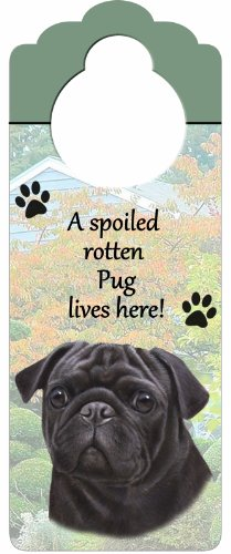 "Pug, Black Wood Sign ""A Spoiled Rotten Pug, Black Lives Here""with Artistic Photograph Measuring 10 by 4 Inches Can Be Hung On Doorknobs Or Anywhere In Home"