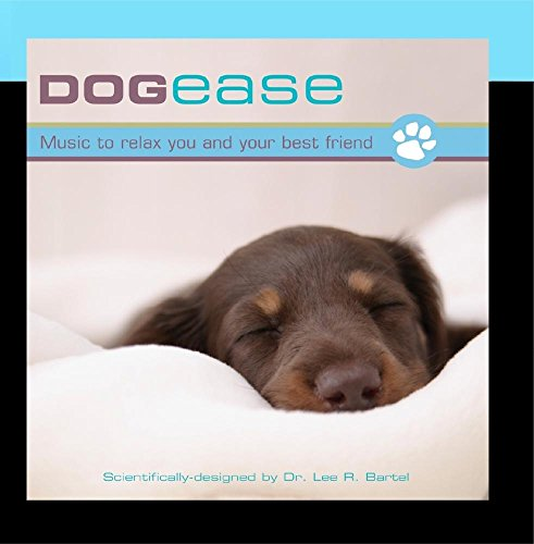 Dog Ease: Music to Relax You and Your Best Friend