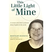 This Little Light of Mine: A Woman With Down Syndrome Shines Brightly In The World.