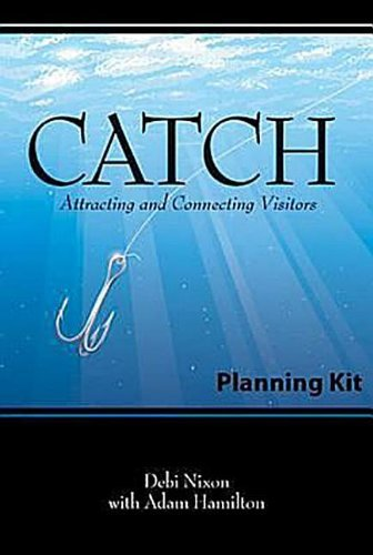By Debi Williams Nixon CATCH Planning Kit: Attracting and Connecting Visitors (Slp Pap/Dv) [Paperback] pdf epub