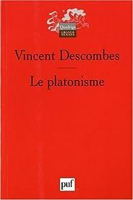 Le platonisme par Vincent Descombes