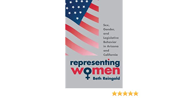 Arizona behavior california gender in legislative representing sex woman