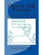 Oracle SQL Tuning: A Close Look at Optimizer Hints
