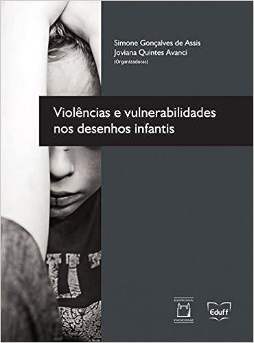 Violencia E Vulnerabilidades Nos Desenhos Infantis Varios Autores