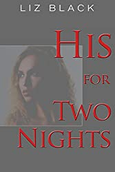 His for Two Nights: BDSM Erotica