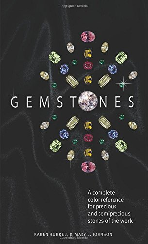 Gemstones: A complete color reference for precious and semiprecious stones of the world ()