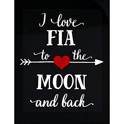 Inked Creatively I Love Fia to The Moon and Back.Gift for Boyfriend - Sticker