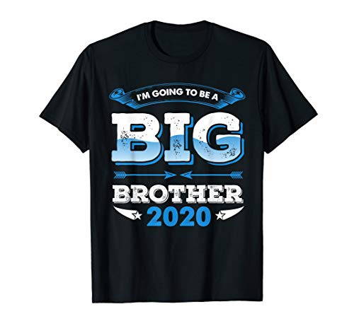 I'm Going To be a Big Brother 2020 T-Shirt