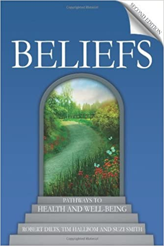 Book Beliefs (Second Edition) - Pathways to Health and Well-Being by Robert Dilts (2012-04-26)
