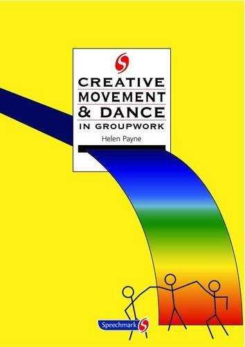 Creative Movement And Dance In Groupwork  Creative Activities In Groupwork