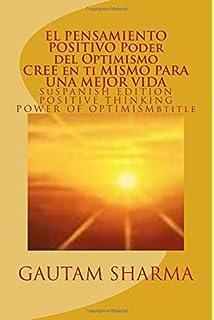 EL SAMIENTO POSITIVO PODER del OPTIMISMO (SPANISH EDITION)  of POSITIVE THINKING: Cree en
