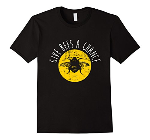 Men's Give Bees A Chance Shirt, Funny Cute Vegan Bee Hobby Gift Small Black