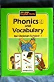 Phonics and Vocabulary for Christian Schools 1
