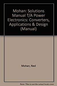 electric power systems a first course book by ned mohan rh thriftbooks com electric power systems weedy solution manual pdf electric power systems solution manual