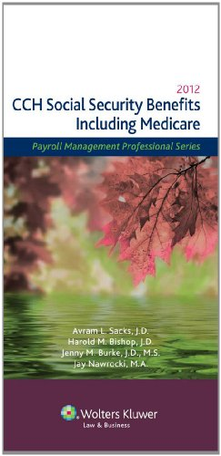 Social Security Benefits (Including Medicare) 2012 (Payroll Management Professional)