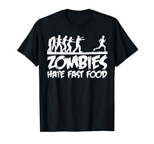 Zombies Hate Fast Food T-shirt funny Halloween Runner shirt -