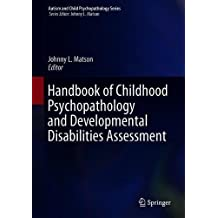 Handbook of Childhood Psychopathology and Developmental Disabilities Assessment