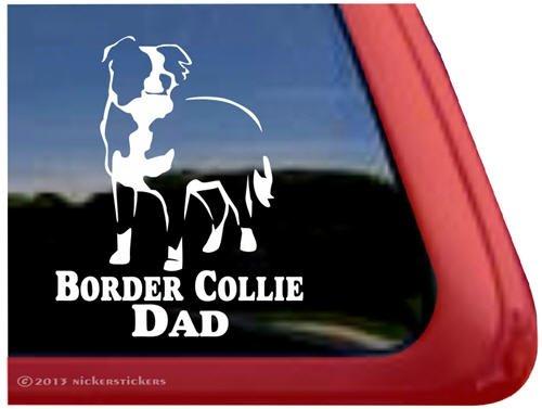 Border Collie Dad ~ Border Collie Dog Vinyl Window Decal Window Decal Sticker