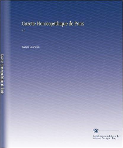 Lire Gazette Homeopathique de Paris: V.1 pdf epub