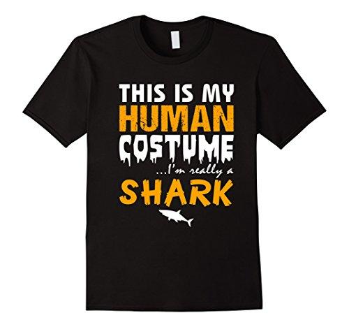 [Mens This Is My Human Costume I'm Really A Shark Halloween TShirt XL Black] (Plus Size Shark Costumes)