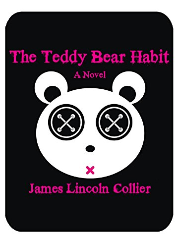 The Teddy Bear Habit: A Novel